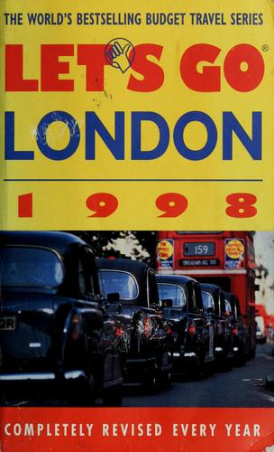 Let's go: London 1998 by Nicholas A. Stoller, David J Eilenber editor.