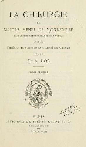 La chirurgie de maître Henri de Mondeville