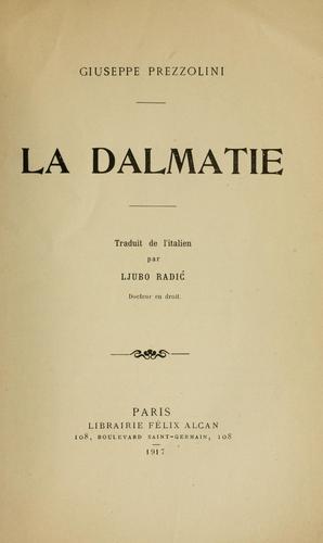 La Dalmatie.
