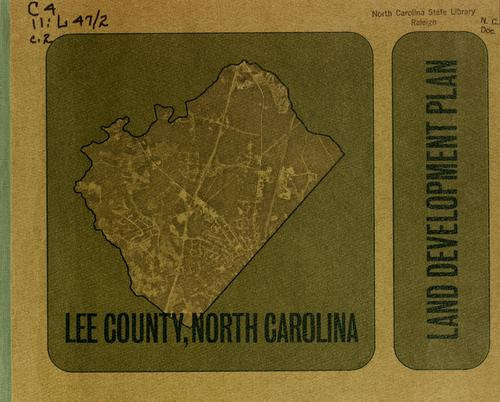 Land development plan, Lee County, North Carolina by North Carolina. Division of Community Planning