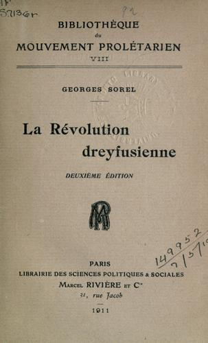 La révolution dreyfusienne by Sorel, Georges