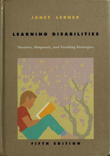 Learning disabilities by Janet W. Lerner