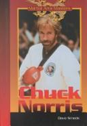 Chuck Norris (Martial Arts Masters) by Dave Smeds