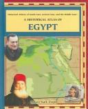 Historical Atlas of Egypt (Historical Atlases of South Asia, Central Asia and the Middle East) by Allison Stark Draper