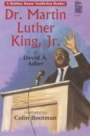 Dr. Martin Luther King, Jr (Holiday House Reader) by David A. Adler