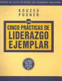 The Five Practices of Exemplary Leadership (Spanish) (The Leadership Practices Inventory) by James M. Kouzes