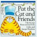 Pat the cat and friends by Hawkins, Colin., Colin Hawkins