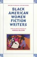 Black American Women Fiction Writers (Writers of English) by Harold Bloom