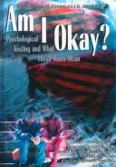 Am I Okay? by Dwayne E. Pickels