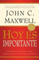Hoy Es Importante/today Is Important by John C. Maxwell