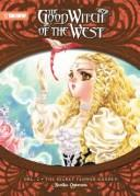Good Witch of the West, The (Novel) Volume 2 (The Good Witch of the West Novel) by Noriko Ogiwara