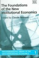 Contracts in the New Institutional Economics (International Library of the New Institutional Economics) by Claude Menard