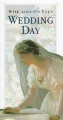 With Love on Your Wedding Day by Helen Exley
