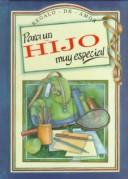 Para UN Hijo Muy Especial (To-Give-And-To-Keep) by Helen Exley