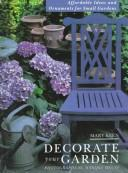 Decorate Your Garden by Marijke Keen