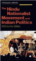 The Hindu Nationalist Movement and Indian Politics by Christophe Jaffrelot