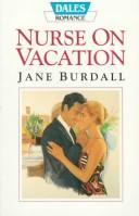 Nurse on vacation by Jane Burdall