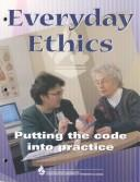 Everyday Ethics by Canadian Nursing
