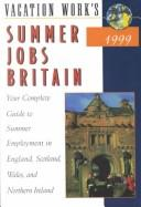 The Directory of Summer Jobs in Britain (Directory of Summer Jobs Abroad) by E David Woodworth