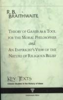 Theory of Games As a Tool for the Modern Philosopher (Key Texts) by Richard B. Braithwaite