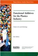 Functional additives for the plastics industry by P. W. Dufton