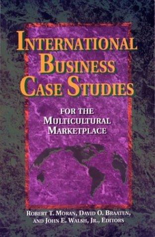 International business case studies for the multicultural marketplace by
