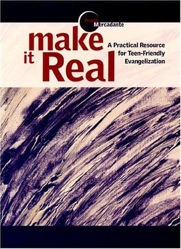 Make It Real by Frank Mercadante