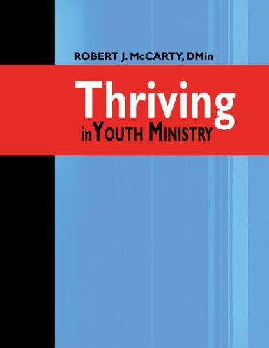 Thriving In Youth Ministry by Robert J. McCarty