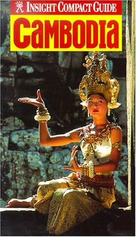 Insight Compact Guide Cambodia (Insight Compact Guides Cambodia) by Andrew Forbes