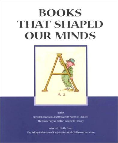 Books That Shaped Our Minds by Ronald Hagler