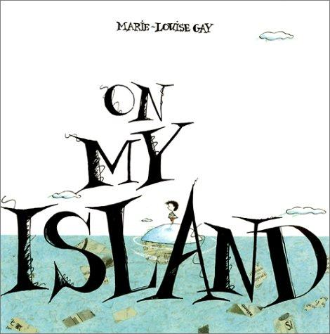 On my island by Marie-Louise Gay
