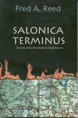 Salonica Terminus  by Fred A. Reed