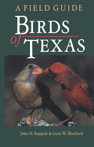Birds of Texas by John H. Rappole