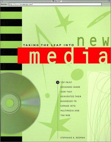 Taking the leap into new media by Stephanie Redman