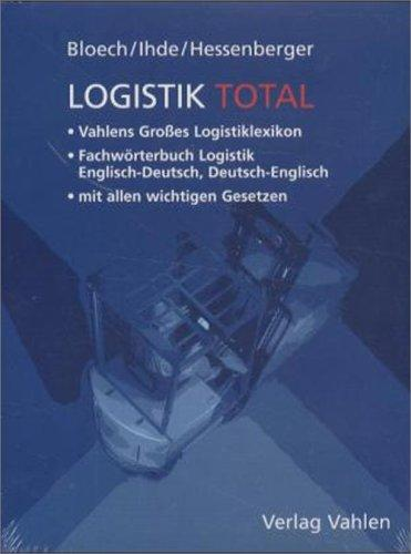 Dictionary of Logistics by J. Bloech