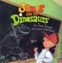 James and the dinosaurs by Johnson, Doug