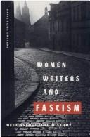 Women writers and fascism by Marie-Luise Gättens
