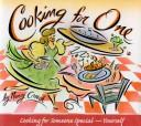 Cooking for one by Nancy Creech