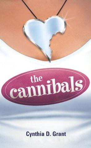 The Cannibals by Cynthia Grant