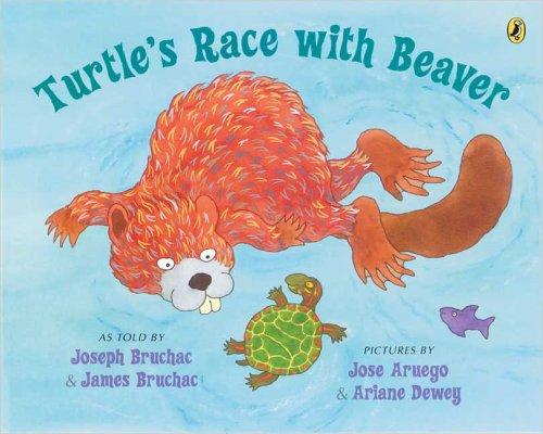 Turtle's Race With Beaver by Joseph and James Bruchac