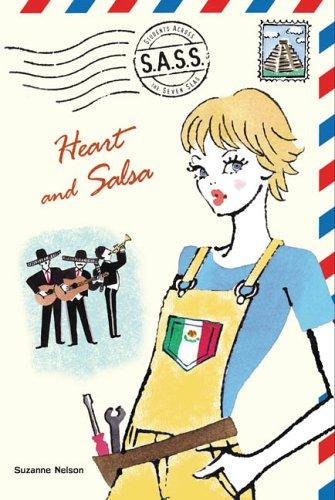 Heart and Salsa (S.A.S.S.) by Suzanne Nelson, Suzanne Marie Nelson