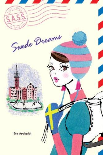 Swede Dreams (S.A.S.S.) by Eva Apelqvist