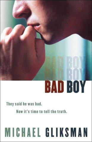 Bad Boy by Michael Gliksman