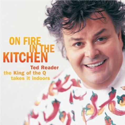 On Fire in the Kitchen by Ted Reader