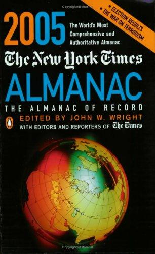 The New York Times Almanac 2005 by John W. Wright