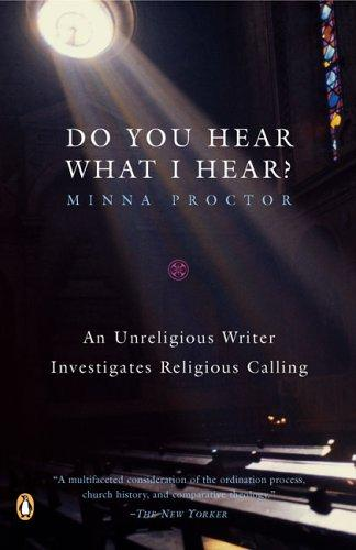 Do You Hear What I Hear? by Minna Proctor