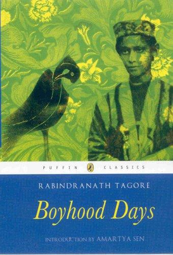 My boyhood days by Rabindranath Tagore