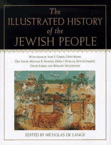 The illustrated history of the Jewish people by N. R. M. De Lange, Jane S. Gerber