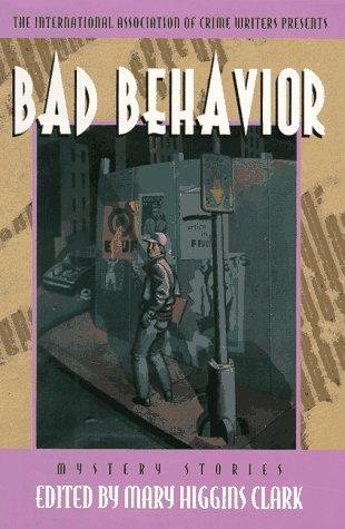 Bad Behavior by Mary Higgins Clark, Thomas Larry Adcock