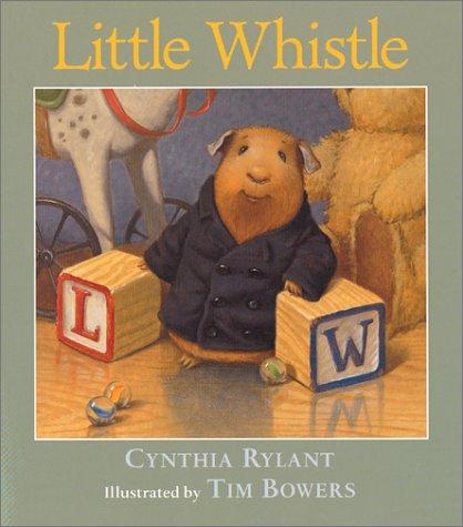 Little Whistle by Cynthia Rylant